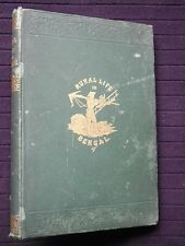 Rural Life in Bengal: Anglo Indian Life 1860-1st Colesworthy Grant. Raj, India
