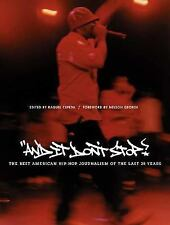 And It Don't Stop: The Best American Hip-Hop Journalism of the Last 25 Years by