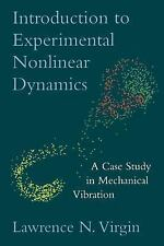 Introduction to Experimental Nonlinear Dynamics : A Case Study in Mechanical...
