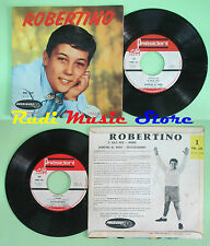 LP 45 7'' ROBERTINO O sole mio Rondine al nido Mama Spazzacamino no cd mc dvd