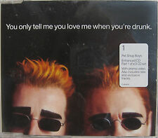 PET SHOP BOYS CD You Only Tell Me You Love Me When You're Drunk ENHANCED w/ Vid
