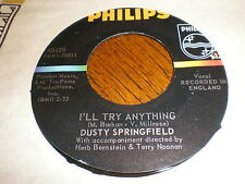 Dusty Springfield 45 I'll Try Anything PHILIPS