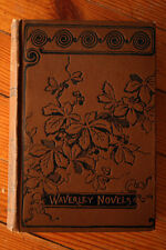 The Fortunes of Nigel by Sir Walter Scott Waverly Novels c. 1880 + Count Robert