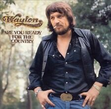 Waylon Jennings - Are You Ready For The Country (2004) - Used - Compact Dis