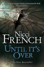Nicci French Until it's Over Very Good Book