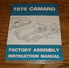 1975 Chevrolet Camaro Factory Assembly Instruction Manual 75 Chevy