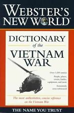 Webster's New World Dictionary of the Vietnam War by Leepson, Marc