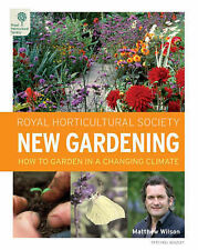 RHS New Gardening: A Practical Guide to Today's Very Best Garden Information...