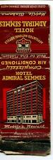 MATCHBOOK HOTEL ADMIRAL SEMMES MOBILE ALABAMA HOST TO THE NATION AIR CONDITIONED