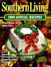 Southern Living Annual Recipes: Southern Living 1999 Annual Recipes by Leisure A