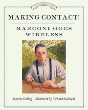 Making Contact!: Marconi Goes Wireless (Great Idea Series)-ExLibrary