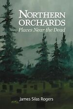 Northern Orchards: Places Near the Dead