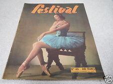 MAGAZINE REVUE JOURNAL FESTIVAL CINEMA N° 46 LUDMILA TCHERINA 1950 *