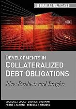 Developments in Collateralized Debt Obligations: New Products and Insights (Fran