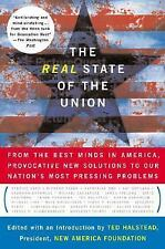 The Real State of the Union : From the Best Minds in America, Provocative New..