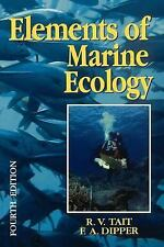 Elements of Marine Ecology, Fourth Edition, TAIT (DECD), R V, DIPPER, FRANCES, 0