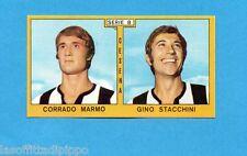 PANINI CALCIATORI 1969/70-Figurina- MARMO+STACCHINI - CESENA -Recuperata