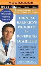 Dr. Neal Barnard's Program for Reversing Diabetes : The Scient (FREE 2DAY SHIP)