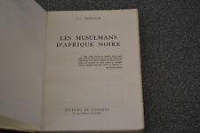 Les musulmans d'afrique noire , j c froelich , 1962 (H4)