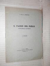 IL PASSO DEL FURLO Monografia illustrata L Simondi STEU Stabilimento 1934 libro
