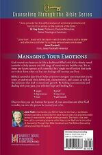 Counseling Through the Bible Ser.: How to Handle Your Emotions : Anger,...
