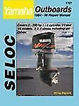 Yamaha 2-Stroke Outboard motors, 2-250 HP 1997-09 by Seloc Publications excellen