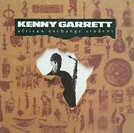 African Exchange Student - Garrett, Kenny - CD New Sealed
