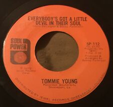 TOMMIE YOUNG Everybody's Got A Little Devil In Her Soul/Do You 45 Soul Power