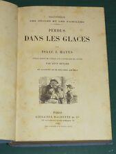 Perdus dans les glaces Isaac J. HAYES illustré de gravures 1887