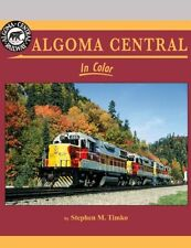 ALGOMA CENTRAL in Color: colorful all-EMD powered RR (NEW BOOK - Just Published)