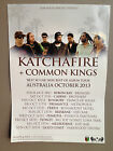 KATCHAFIRE + COMMON KINGS 2013 Australian Tour Poster A2 On The Road Again **NEW