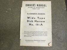 International Harvester 18 A disk harrow owners & parts manual
