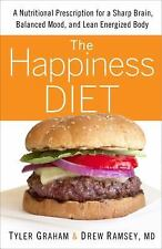 The Happiness Diet: A Nutritional Prescription for a Sharp Brain, Balanced Mood,