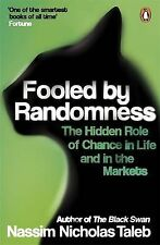 Fooled by Randomness: The Hidden Role of Chance in Life and in the Markets, Nass