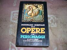 LIBRO DIZIONARIO BOMPIANI DELLE OPERE E DEI PERSONAGGI VOLUME 1 MAGGIO 1983