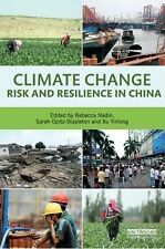 Climate Change Risk and Resilience in China (2015, Paperback)
