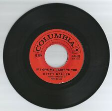 KITTY KALLEN 45 RECORD-IF I GIVE MY HEART TO YOU/THE DOOR THAT WON'T OPEN.VG+