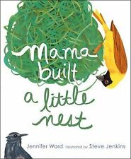 Mama Built a Little Nest by Jennifer Ward (2014, Picture Book)