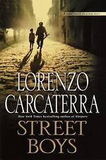 Street Boys, , Carcaterra, Lorenzo, Very Good, 2002-08-20,
