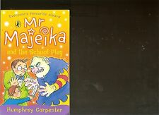 MR MAJEIKA AND THE SCHOOL PLAY BOOK PAPERBACK