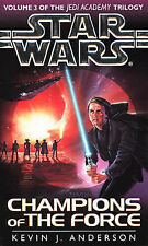 Star Wars: Champions of the Force (Jedi Academy Vol. 3), Kevin J. Anderson