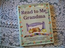 Read to Me Grandma - Stories, Rhymes, and Songs to Enjoy Together (2001 HC/DJ)