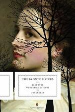 The Bronte Sisters: Three Novels: Jane Eyre; Wuthering Heights; and Agnes Grey