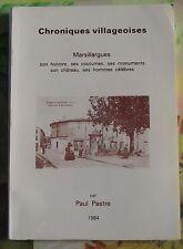 Chroniques Villageoises Marsillargues coutumes,hommes célèbres par Paul Pastre