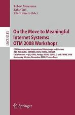 On the Move to Meaningful Internet Systems - OTM 2008 Workshops : OTM...