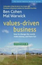 NEW - Values-Driven Business: How to Change the World, Make Money, and Have Fun