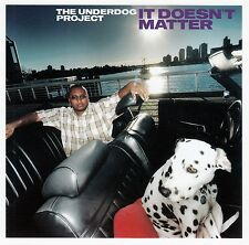 THE UNDERDOG PROJECT : IT DOESN'T MATTER / CD - NEU