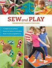 Sew and Play : Handmade Games for Kids by Farah Wolfe (2014, Paperback)