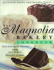 GREENWICH VILLAGE NEW YORK: THE MAGNOLIA BAKERY COOK BOOK-HOME-STYLE RECIPES