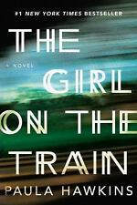 The Girl on the Train by Paula Hawkins (2015, Hardcover)
